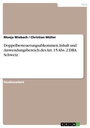 Doppelbesteuerungsabkommen. Inhalt und Anwendungsbereich des Art. 15 Abs. 2 DBA Schweiz