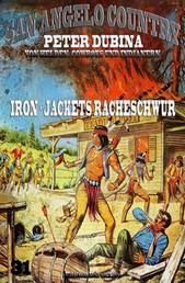 Iron-Jackets Racheschwur - Cassiopeiapress Western Serie/ Edition Bärenklau