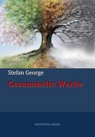 Stefan George: Gesammelte Werke