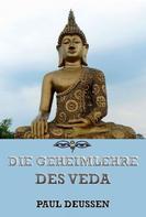 Jazzybee Verlag: Die Geheimnislehre des Veda