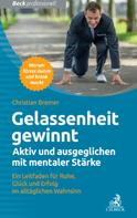 Christian Bremer: Gelassenheit gewinnt ★★★★
