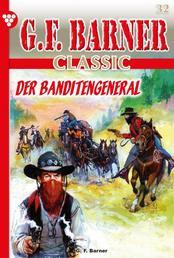 G.F. Barner 32 – Western - Der Banditengeneral