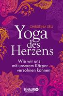 Christina Sell: Yoga des Herzens ★★★★