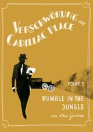 Akos Gerstner: Verschwörung am Cadillac Place 3: Rumble in the Jungle