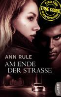 Ann Rule: Am Ende der Straße ★★★★
