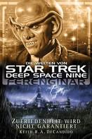 Keith R.A. DeCandido: Star Trek - Die Welten von Deep Space Nine 05: Ferenginar - Zufriedenheit wird nicht garantiert ★★★★