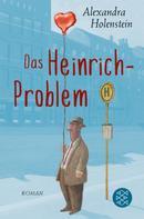 Alexandra Holenstein: Das Heinrich-Problem ★★★★