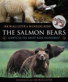 Ian McAllister: The Salmon Bears