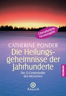 Catherine Ponder: Die Heilungsgeheimnisse der Jahrhunderte ★★★