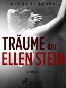 Georg Hermann: Träume der Ellen Stein