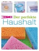 Naumann & Göbel Verlag: Der perfekte Haushalt ★★★★