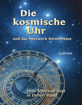 Die kosmische Uhr und das Netzwerk Deiner Haut.