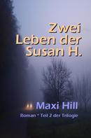 Maxi Hill: Zwei Leben der Susan H. ★★★★