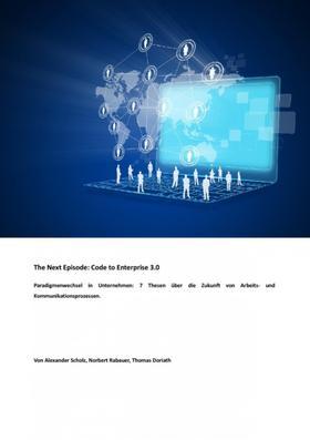 The Next Episode: Code to Enterprise 3.0