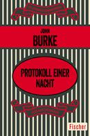 John Burke: Protokoll einer Nacht