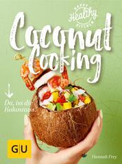 Coconut Cooking - Da, iss die Kokosnuss!