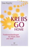 Uwe Kapfer: Krebs go home ★★★★★