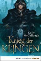 Kelly McCullough: Krieg der Klingen ★★★★