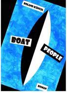 Roland Künzel: Boat People