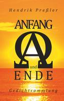 Hendrik Preßler: Anfang und Ende
