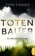 Tom Finnek: Totenbauer ★★★★