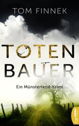 Totenbauer - Ein Münsterland-Krimi. Der zweite Fall für Tenbrink und Bertram