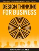 Igor Hawryszkiewycz: Design Thinking for Business ★