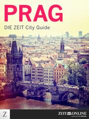 Prag - DIE ZEIT City Guide
