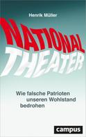 Henrik Müller: Nationaltheater ★★★★★