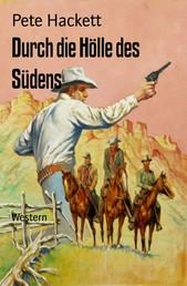 Durch die Hölle des Südens - Western