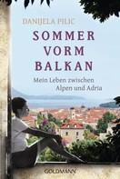 Danijela Pilic: Sommer vorm Balkan ★★★★★