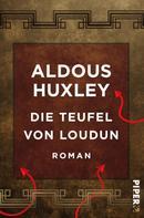 Aldous Huxley: Die Teufel von Loudun