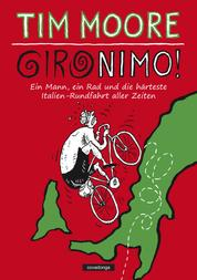 Gironimo! - Ein Mann, ein Rad und die härteste Italien-Rundfahrt aller Zeiten