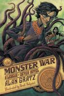 Alan Gratz: The Monster War
