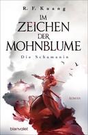 R.F. Kuang: Im Zeichen der Mohnblume - Die Schamanin ★★★★