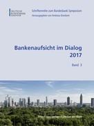 Andreas Dombret: Bankenaufsicht im Dialog 2017