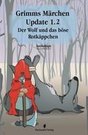 Charlotte Erpenbeck: Grimms Märchen Update 1.2 ★★★★★