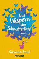 Susanna Ernst: Das Wispern der Schmetterlinge ★★★★