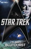 J. M. Dillard: Star Trek: Blutdurst ★★★★★