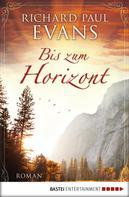 Richard Paul Evans: Bis zum Horizont ★★★★