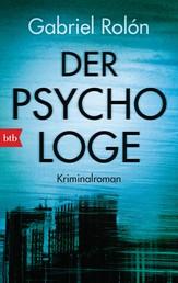 Der Psychologe - Kriminalroman