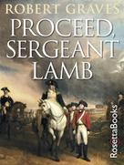 Robert Graves: Proceed, Sergeant Lamb