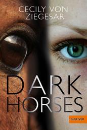 Dark Horses - Roman