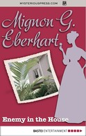 Mignon G. Eberhart: Enemy in the House