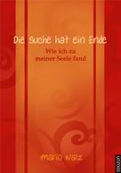 Mario Walz: Die Suche hat ein Ende ★★★★★