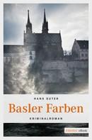 Hans Suter: Basler Farben ★★★