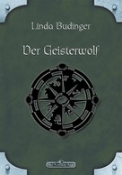 Linda Budinger: DSA 40: Der Geisterwolf ★★★★