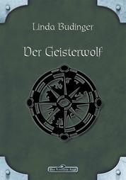 DSA 40: Der Geisterwolf - Das Schwarze Auge Roman Nr. 40