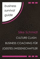 Silke Schmidt: Business Survival Guide: Culture Clash