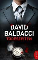 David Baldacci: Todeszeiten ★★★
